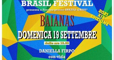 XIX Brasil festival 2021 Il Brasile approda a Ferrara!